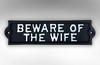 Picture of Beware of Wife
